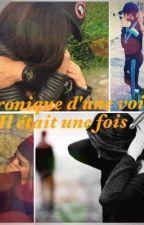 """Chronique d'une voilée: """"Il était une fois.."""" by Princess_Bylka"""