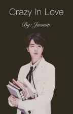 Crazy In Love | Kim Seokjin by Jaemin_