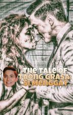 The Tale of Taong Grasa: Si Menggay by curiouspiggy