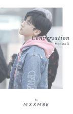Conversation [ MONSTA X ] by MXXMBB