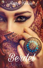 Aşk-ı Vuslat BERDEL by SunaTKN