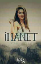 İHANET by FerhatEceOfficial