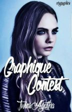 Graphic Contest {Inscriptions Terminées} by Twinsagatha