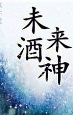 Tương lai tửu thần - Tô Hoài Hoang by lamdubang
