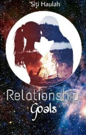 Relationship Goals[ON HOLD]