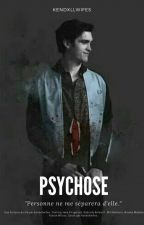 Psychose by hayesestgrier