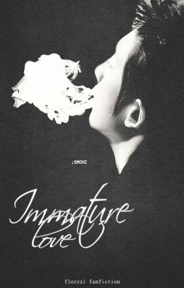 Immature Love | ChanBaek