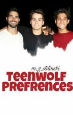 Teen Wolf Preferences by m_g_stilinski