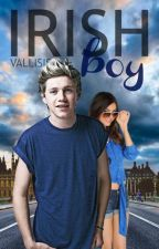 Irish Boy | N. H. ✔ by Vallisis