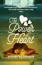 THE POWER OF HEART by AlfinKristanti