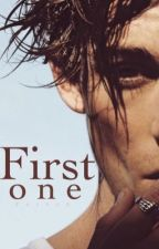 First One (#1 Book Of Dramatic Love Series) by QueenTAF