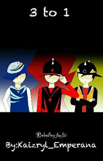3 to 1 : Boboiboy Fanfiction