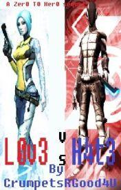Borderlands 2: L0v3 V3rs3s H4t3 by CrumpetsRGood4U