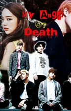 My Angel Of Death [ Jimin BTS FF ] by AngEvil_Yeoni