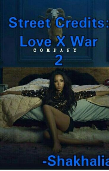 Street Credits: Love X War 2