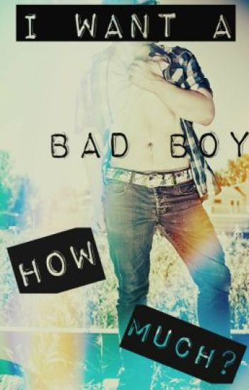 I want a bad boy, how much?