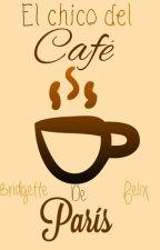 ☕El chico del Café de París [Félix x Bridgette]☕ by HeyItsDrawTime