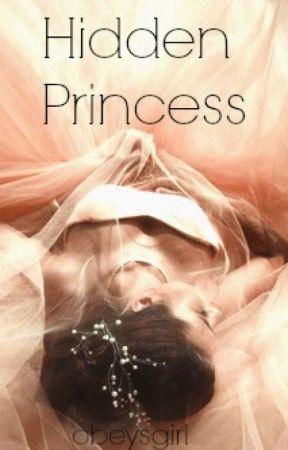 Hidden princess || M.C.  by obeysgirl
