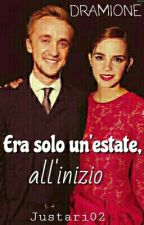 Era solo un'estate, all'inizio_DRAMIONE by Justari02