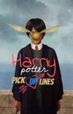Harry Potter pick up lines  by princessnparadise