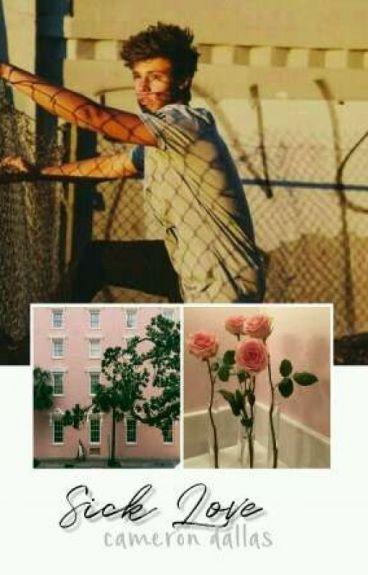 Sick Love||cameron dallas||
