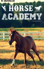Foxwood Horse Academy ✔️ (UNDER MAJOR EDIT) by sassygirl2339