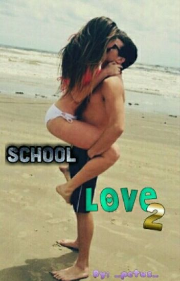 SCHOOL LOVE 2