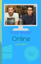 Forever Online| Rhett and Link| SLOW UPDATES by OneLoneWolf