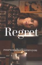 Regret (Ezria One-Shot) by rosewoodwelcomesyou
