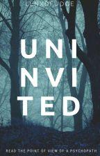 Uninvited by DeadDontLie