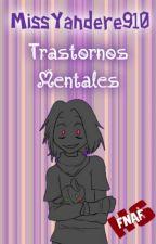 Trastornos Mentales →Bonnie Y Tu←. by MissYandere910