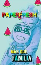 mas que familia || paperfresh || by Br0ken-p3n