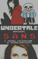 Undertale Last Chance - Sans i nowy człowiek w podziemiach by Xavi55PL