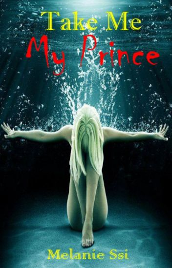 Take Me My Prince