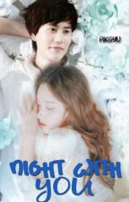 ✔Night With You by PikGyu
