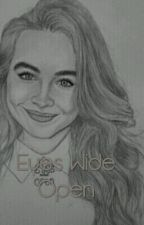 Eyes Wide Open (Lucaya Fanfiction) COMPLETED by mypussypops