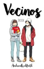 Vecinos ||Vkook|| by AndreaRedfield
