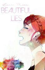 Beautifiul Lies by LaureenMoon