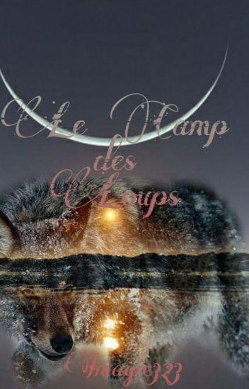 Le camp des Loups