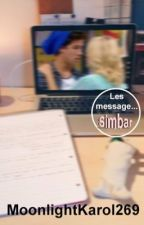 Les messages..|Simbar|(terminée.) by -lounaaa