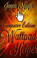 Wattpad Helper: Computer Edition by JennySione