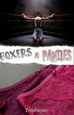 Boxers & Panties | l.s ~ Tradução  by SweetBlue1