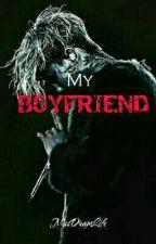 My Boyfriend by MissDreamLife