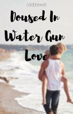 Doused In Water Gun Love - {A Kendall Knight Love Story} by coldbrewafi