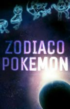 Zodiaco Pokemon! by Lectorapokemon