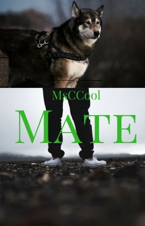 Mate by msccool