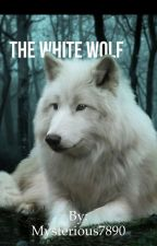 [SLOW UPDATES :(]The White Wolf by Mysterious7890