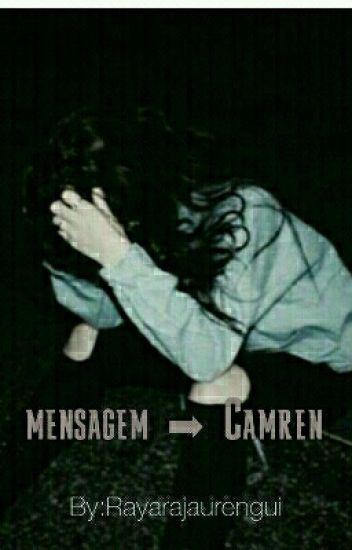 Mensagem ➡ Camren