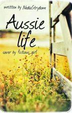 Aussie Life by NadiaStrydom