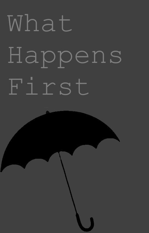 What happens first by LuluLikesCookies
